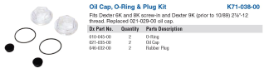 2 EACH... K71-038-00: Oil Cap, O-Ring & Plug Kit (21-35)