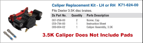 3.5K DISC BRAKE CALIPER  Pads are NOT Included
